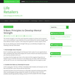 Basic Principles to Develop Mental Strength - Life Retailers