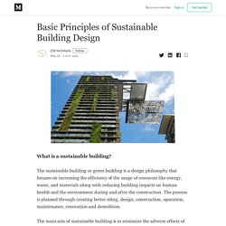 Basic Principles of Sustainable Building Design