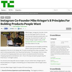 Instagram Co-Founder Mike Krieger's 8 Principles For Building Products People Want