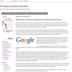 Google Groups en educación, despertando la curiosidad en nuestros alumnos