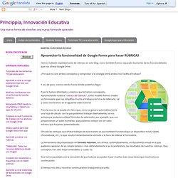 Aprovechar la funcionalidad de Google Forms para hacer RÚBRICAS