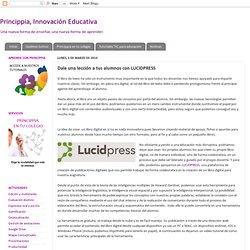 Dale una lección a tus alumnos con LUCIDPRESS