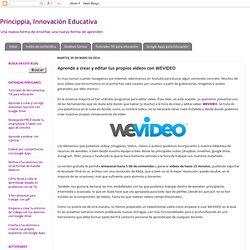 Aprende a crear y editar tus propios videos con WEVIDEO