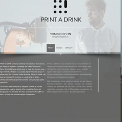 PRINT A DRINK - ABOUT
