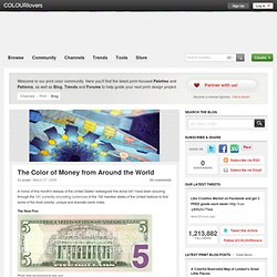 Print Blog / The Color of Money from Around the World by COLOURlovers