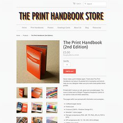 The Print Handbook (2nd Edition) – The Print Handbook Store
