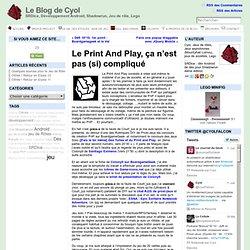 Le Print And Play, ça n'est pas (si) compliqué « Le Blog de Cyol