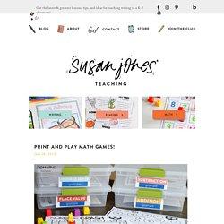 Print and Play Math Games! - Susan Jones