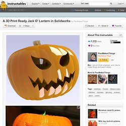 A 3D Print Ready Jack O' Lantern in Solidworks