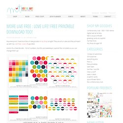 More Live Free : Love Life! Free printable download too!