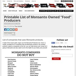 "Printable List of Monsanto Owned ""Food"" Producers"