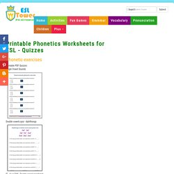 Printable Phonetics Worksheets for ESL - Quizzes