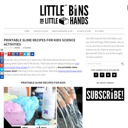Printable Slime Recipes for Kids Science Activities