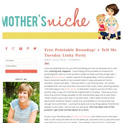 Free Printable Roundup! + Tell Me Tuesday Linky Party - Mother's Niche