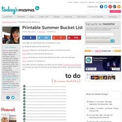 Printable Summer Bucket List - TodaysMama