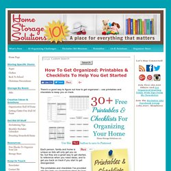 How To Get Organized: Printables & Checklists To Help You Get Started