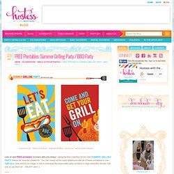 FREE Printables: Summer Grilling Party or BBQ Party
