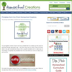 Printables from A to Z from Homeschool Creations