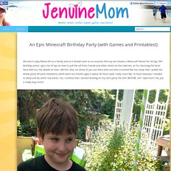 An Epic Minecraft Birthday Party (with Games and Printables!)