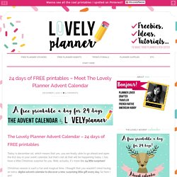 24 days of FREE printables - Meet The Lovely Planner Advent Calendar - Lovely Planner