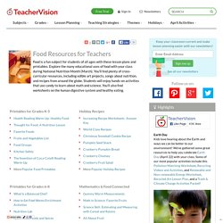 Food Printables, Lessons, & Recipes for Grades K-12