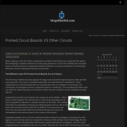Printed Circuit Boards Vs Other Circuits