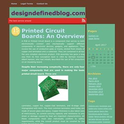 Printed Circuit Boards: An Overview