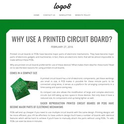 Why Use a Printed Circuit Board?