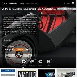 The 3D Printed Car (a.k.a. Direct Digital Manufacturing)