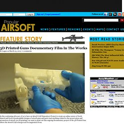 3D Printed Guns Documentary Film In The Works