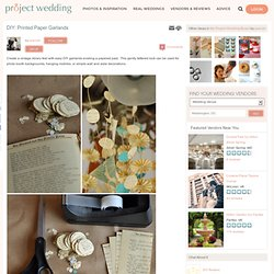 DIY: Printed Paper Garlands - Project Wedding - (Current Session