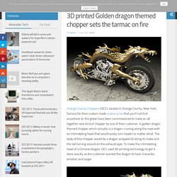 3D printed Golden dragon themed chopper sets the tarmac on fire