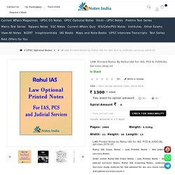 Rahul IAS Law Optional Notes - LAW Printed Notes By Rahul IAS For IAS, PCS & JUDICIAL Services 2019-20