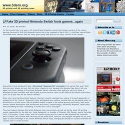 Fake 3D printed Nintendo Switch fools gamers...again