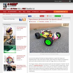 Open Source 3D Printed RC Car Speeds Ahead
