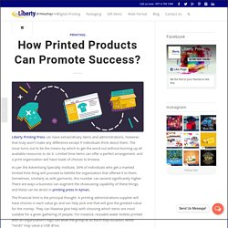 How Printed Products Can Promote Success?