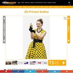 "3D-Printed Selfies : ""print yourself"""