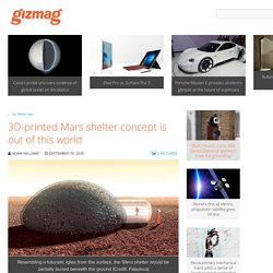 3D-printed Mars shelter concept is out of this world