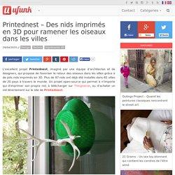 Printednest – Des nids imprimés en 3D pour ramener les oiseaux dans les villes