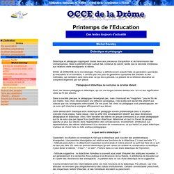 OCCE 26 - Printemps de l'Education - M Develay / Didactique et pédagogie