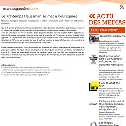 L'actu media web - Le Printemps Haussman se met à Foursquare