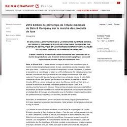 2016 Edition de printemps de l'étude mondiale de Bain & Company sur le marché des produits de luxe - Bain & Company