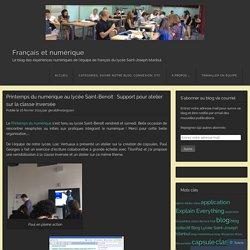 Printemps du numérique au lycée Saint-Benoît : Support pour atelier sur la classe inversée