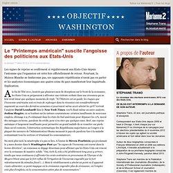 """Le """"Printemps américain"""" suscite l'angoisse des politiciens aux Etats-Unis"""