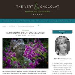 Le printemps ou la femme sauvage - The Vert et Chocolat