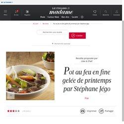 Pot au feu en fine gelée de printemps par Stéphane Jégo - une recette Pâques - Cuisine