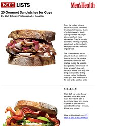 www.menshealth.com/mhlists/gourmet-sandwiches-for-guys/printer.php