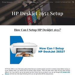 Printer Answers - HP Deskjet 2652 Setup