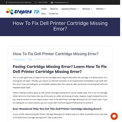 How to Fix Dell Printer Cartridge Missing Error