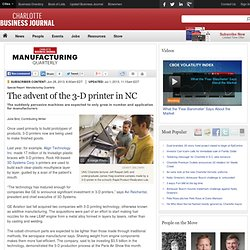 The advent of the 3-D printer in NC - Charlotte Business Journal